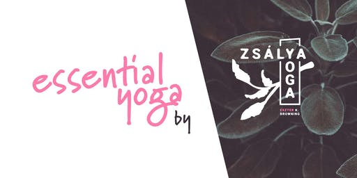 Essential Yoga by Zsálya Yoga