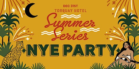 Torquay Hotel's Summer Series NYE Party tickets