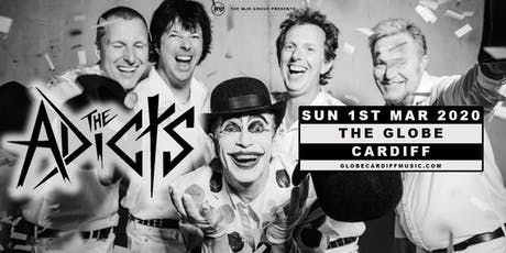 The Adicts (The Globe, Cardiff) tickets