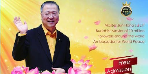 Master Jun Hong Lu's Public Talk on Wisdom of Buddhist Teachings Melbourne