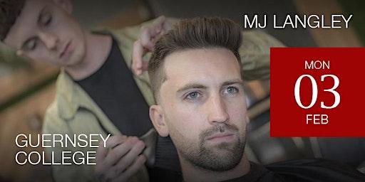Guernsey Modern Barbering Workshop featuring M J Langley