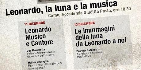 Leonardo, la Luna e la Musica - Patrizia Caraveo biglietti