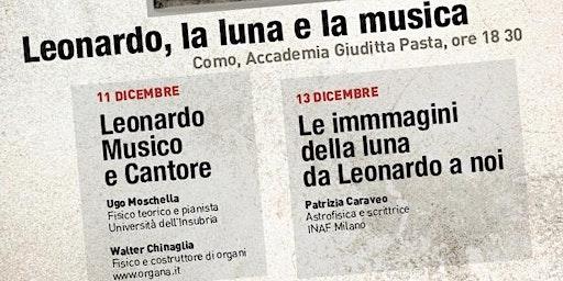 Leonardo, la Luna e la Musica - Patrizia Caraveo