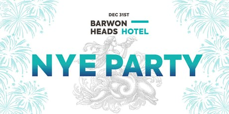 Barwon Heads Hotel NYE Party tickets