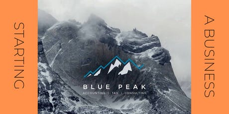 Blue Peak - Starting a business tickets