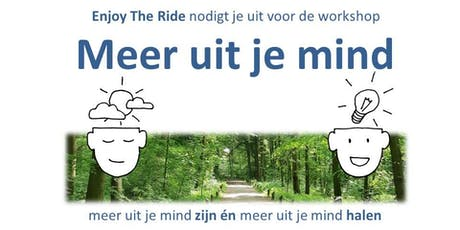 Workshop 'Meer uit je mind' tickets