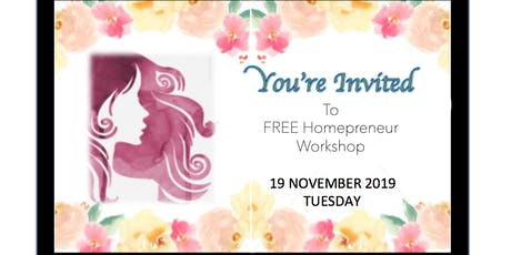 Invitation To A FREE Homepreneur Workshop tickets