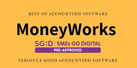 Explore SME GoDigital with Productivity Solutions Grant and Moneyworks tickets