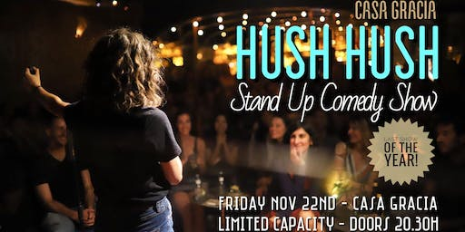 Hush Hush Comedy: Last Show in 2019!