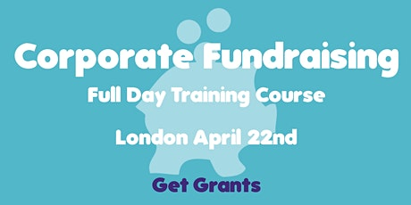 Corporate Fundraising Training Course tickets