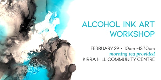 Alcohol Ink Abstract Art Workshop - February 29