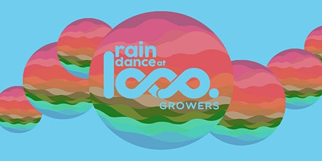 Loop Growers Rain Dance tickets
