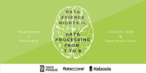 Data Science Nights II: Data Processing from T to B