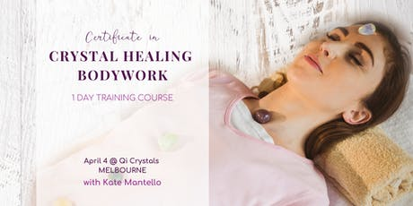Crystal Healing Course | Crystal Healing Certification Training | Melbourne tickets