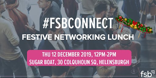 #FSBConnect Festive Networking Lunch Helensburgh