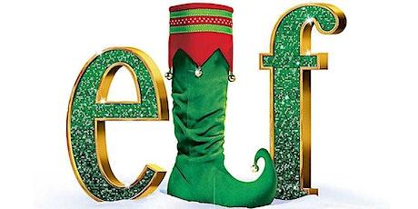 Christmas Movie - Elf tickets