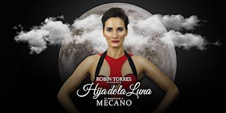 El homenaje a Mecano de Robin Torres en Tarragona - Hija de la Luna - tickets