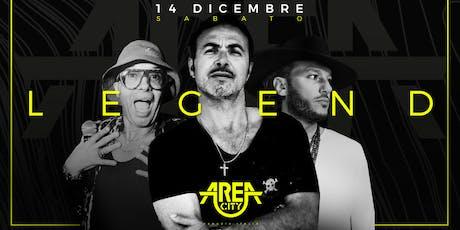 AREA CITY LEGEND 14 DICEMBRE 2019 biglietti