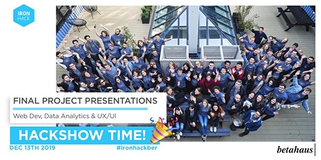 Time for Ironhack's big HACKSHOW! tickets