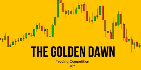The Golden Dawn Trading Competition tickets