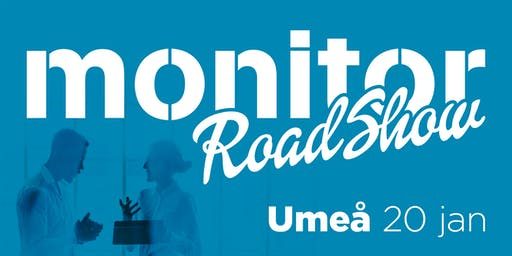 Monitor Roadshow Norra Sverige – Umeå 20/1 2020