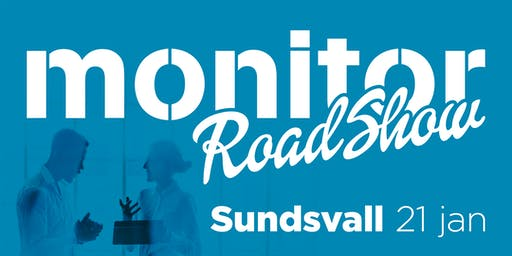 Monitor Roadshow Norra Sverige – Sundsvall 21/1 2020