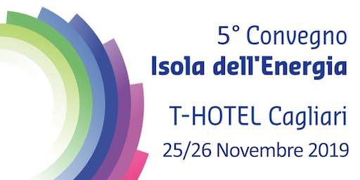 5^ Convegno Internazionale Isola dell'Energia: Il GNL in Sardegna, una rivoluzione energetica per la Sardegna e i Sardi