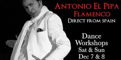 """Antonio """"El Pipa"""" Flamenco Dance Workshops SAT & SUN 12/7 & 12/8"""