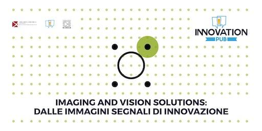 Imaging and Vision Solutions: dalle immagini segnali di innovazione