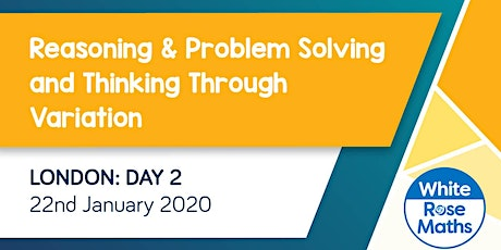 Reasoning & Problem Solving and Bar Modelling  (London Day 2) KS3/KS4 tickets