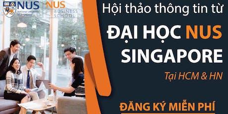 (HN)Chương Trình Thạc Sĩ Quản Trị Kinh Doanh (MBA) Từ NUS - ĐHQG Singapore tickets