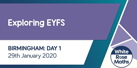 Exploring EYFS  (Birmingham Day 1) tickets