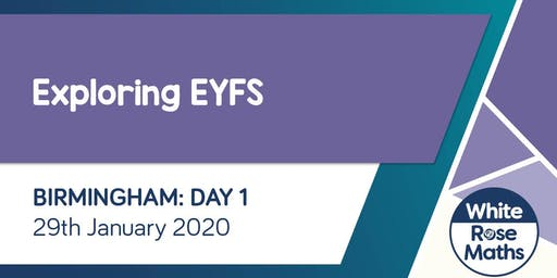 Exploring EYFS  (Birmingham Day 1)