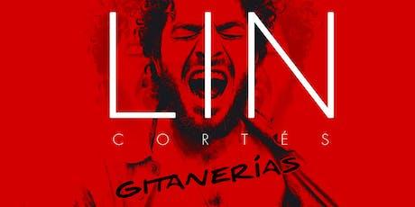 Lin Cortés - Gitanerías | Algeciras entradas