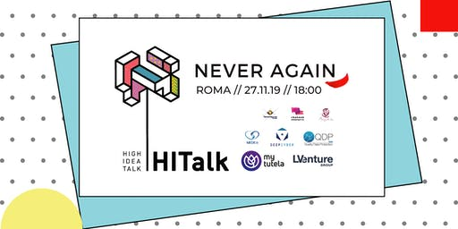 HITalk - NEVER AGAIN