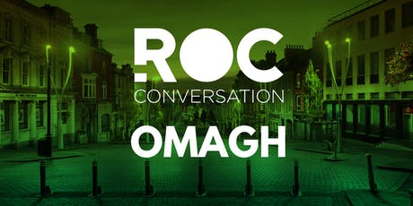 ROC Conversation: Omagh tickets