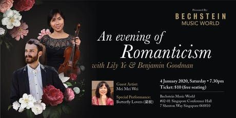 An evening of Romantism  with Lily Ye and Benjamin Goodman tickets