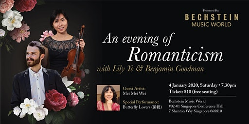 An evening of Romantism  with Lily Ye and Benjamin Goodman