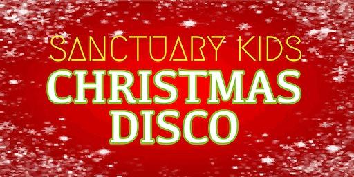 Sanctuary Kids Christmas Disco (Keystage 2)