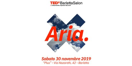 TEDxBarlettaSalon - Aria biglietti