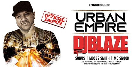 Urban Empire - Ft. Dj Blaze tickets