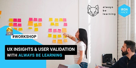 Get started in UXUI Design: UX Insights & User Validation with Always Be Learning tickets