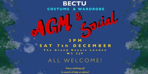 BECTU Costume & Wardrobe AGM with Social and BECTU's Tax expert