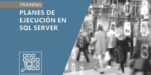 Planes de Ejecución en SQL Server