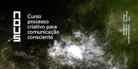 Processo criativo para comunicação consciente ingressos