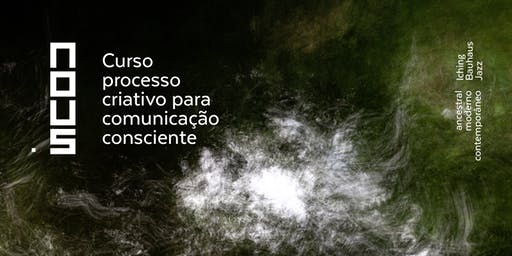 Processo criativo para comunicação consciente