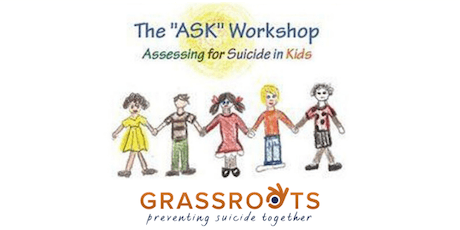 """ASK"": Assessing Suicide In Kids Ages 5-14 tickets"
