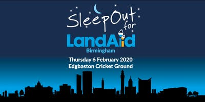 SleepOut for LandAid - Birmingham, Edgbaston Cricket Ground