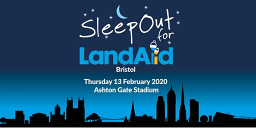 SleepOut for LandAid - Bristol, Ashton Gate Stadium