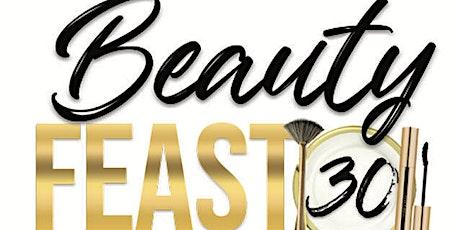 Beauty Feast 30 tickets